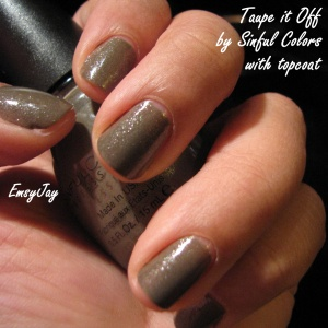 Taupe It Off, topped off with topcoat